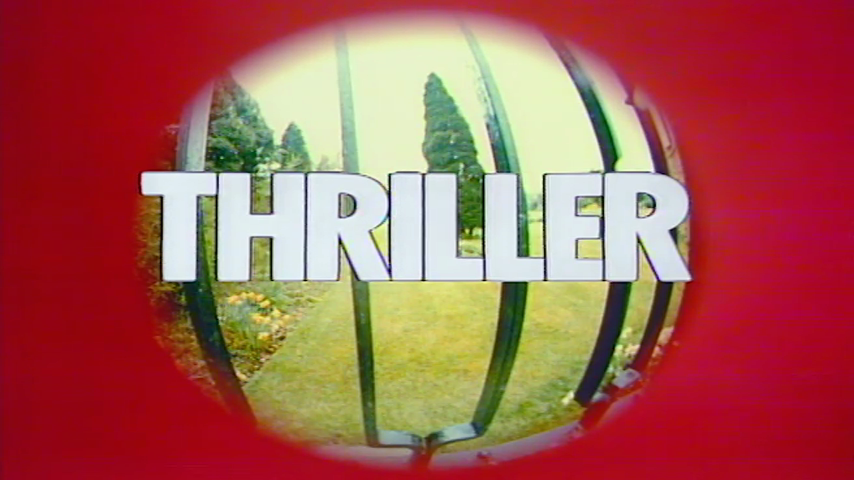 Thriller: S3 E4 - In The Steps Of A Dead Man
